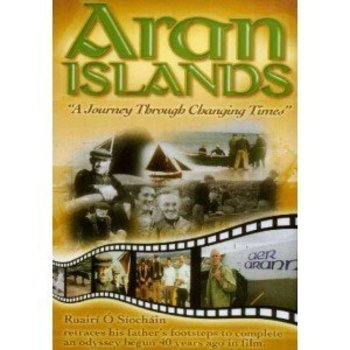 ARAN ISLANDS - A JOURNEY THROUGH CHANGING TIMES (DVD)