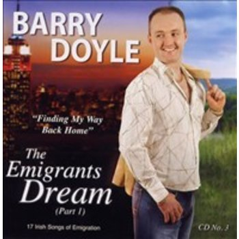 BARRY DOYLE THE EMIGRANTS DREAM