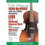 SEAN MCGUIRE - CELTIC RHAPSODY LIVE NATIONAL CONCERT (DVD)...