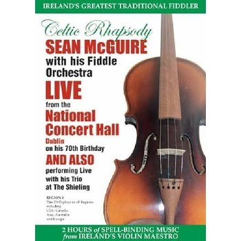 SEAN MCGUIRE - CELTIC RHAPSODY LIVE NATIONAL CONCERT (DVD)