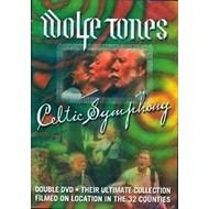 WOLFE TONES - CELTIC SYMPHONY (DVD)...