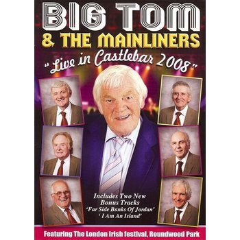 BIG TOM & THE MAINLINERS - LIVE IN CASTLEBAR 2008 (DVD)