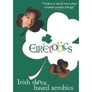 EIREROBICS - IRISH DANCE BASED AEROBICS DVD