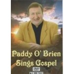 PADDY O'BRIEN - SINGS GOSPEL DVD