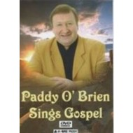 PADDY O'BRIEN - SINGS GOSPEL DVD