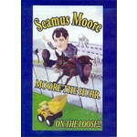 SEAMUS MOORE - MOORE THE HURR ON THE LOOSE (DVD).. )