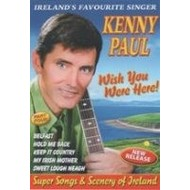 KENNY PAUL - WISH YOU WERE HERE