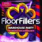 FLOORFILLERS WAREHOUSE PARTY 88-91