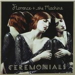 FLORENCE AND THE MACHINE - CEREMONIALS (CD)