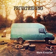 MARK KNOPFLER  - PRIVATEERING (CD).