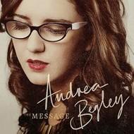 ANDREA BEGLEY - THE MESSAGE