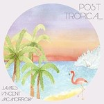 Faction Records, JAMES VINCENT MCMORROW - POST TROPICAL (CD)