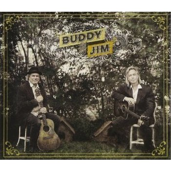 BUDDY MILLER AND JIM LAUDERDALE - BUDDY AND JIM