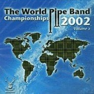 WORLD PIPE CHAMPIONSHIPS - VOL 2