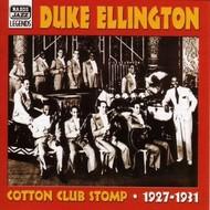 DUKE ELLINGTON - COTTON CLUB STOMP: CLASSIC RECORDINGS 1927-1931