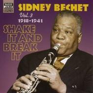 SIDNEY BECHET - SHAKE IT AND BREAK IT