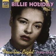 BILLIE HOLIDAY - VOL3 - TRAV'LIN' LIGHT
