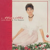 MARILLA NESS - LOVE MUST BE THE REASON (CD)