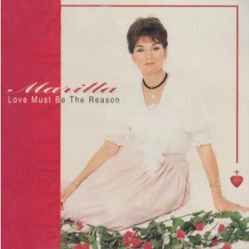 MARILLA NESS - LOVE MUST BE THE REASON (CD)