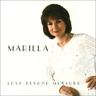 MARILLA NESS - LOVE BEYOND MEASURE