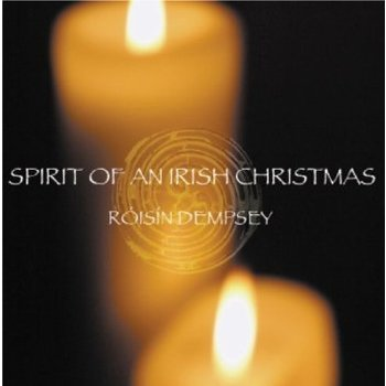 ROISIN DEMPSEY - SPIRIT OF AN IRISH CHRISTMAS
