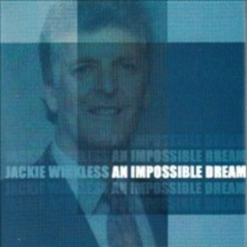 JACKIE WINKLESS - AN IMPOSSIBLE DREAM (CD)