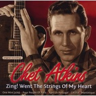 CHET ATKINS - ZING! WENT THE STRINGS OF MY HEART