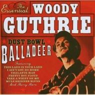 WOODY GUTHRIE - DUST BOWL BALLADEER