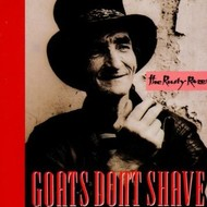 GOATS DON'T SHAVE - THE RUSTY RAZOR (CD)