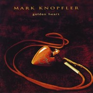 MARK KNOPFLER - GOLDEN HEART (CD).