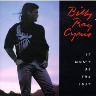 BILLY RAY CYRUS - IT WON'T BE THE LAST (CD)...