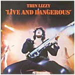THIN LIZZY - LIVE AND DANGEROUS (CD)...