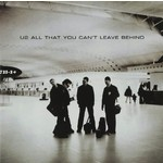 U2 - ALL THAT YOU CAN'T LEAVE BEHIND (CD)...