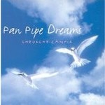 GHEORGHE ZAMFIR - PAN PIPE DREAMS