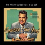 TENNESSEE ERNIE FORD - THE ESSENTIAL RECORDINGS