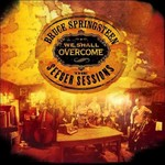 BRUCE SPRINGSTEEN - WE SHALL OVERCOME: THE SEEGER SESSIONS (CD).