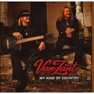 VAN ZANT- MY KIND OF COUNTRY