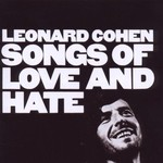 LEONARD COHEN - SONGS OF LOVE AND HATE (CD)...
