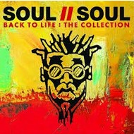 SOUL II SOUL - BACK TO LIFE: THE COLLECTION CD