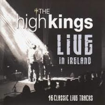 THE HIGH KINGS - LIVE IN IRELAND (CD)