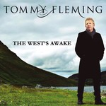 TOMMY FLEMING - THE WEST'S AWAKE (CD)...