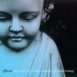ELBOW - THE TAKE OFF AND LANDING OF EVERYTHING (CD)...