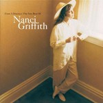 NANCI GRIFFITH - FROM A DISTANCE: THE VERY BEST OF NANCI GRIFFITH (CD)...