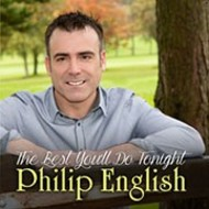 PHILIP ENGLISH - THE BEST YOU'LL DO TONIGHT