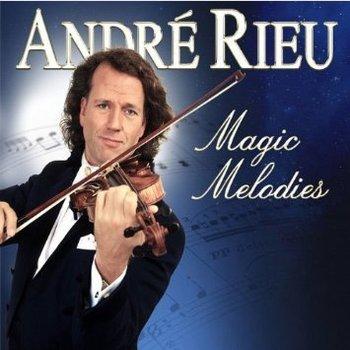 ANDRE RIEU - MAGIC MELODIES