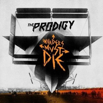 THE PRODIGY - INVADERS MUST DIE (CD)