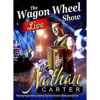 NATHAN CARTER - THE WAGON WHEEL SHOW LIVE IN LETTERKENNY IRELAND (DVD)