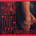 BRUCE SPRINGSTEEN - HUMAN TOUCH (CD).  )