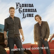 FLORIDA GEORGIA LINE - HERE'S TO THE GOOD  TIMES (CD).
