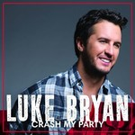 LUKE BRYAN  - CRASH MY PARTY (CD).
